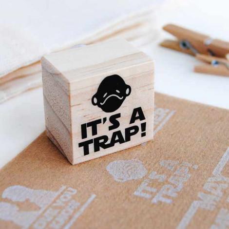 """Sello """"It's a trap!"""""""